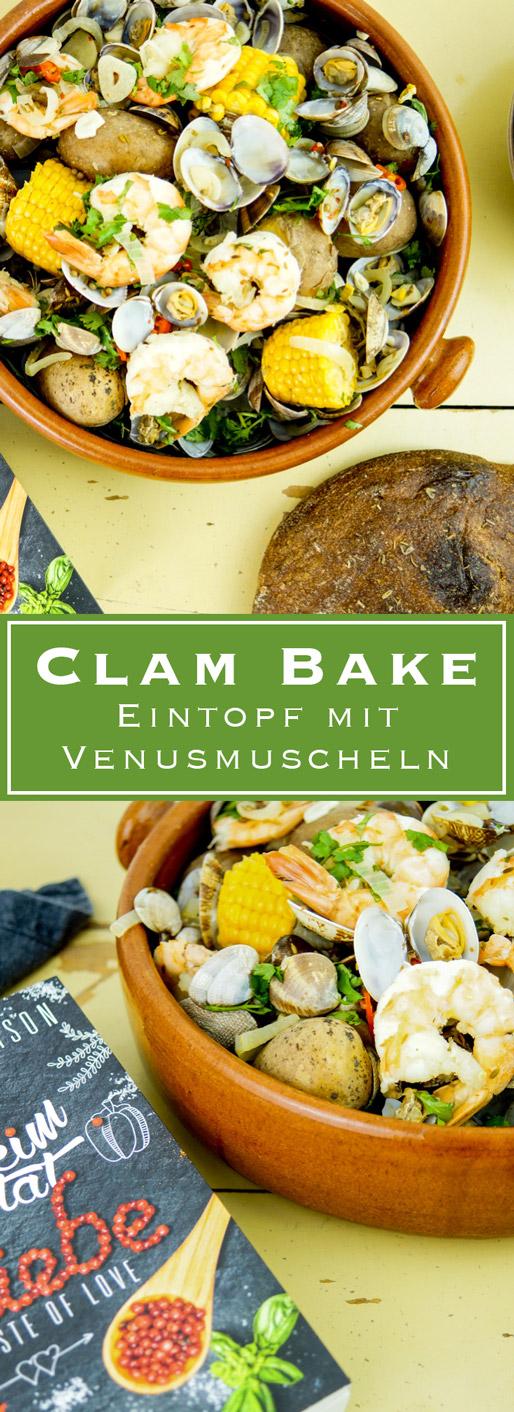 Clam Bake Rezept, Eintopf mit Garnelen und Venusmuscheln, Zuckermais und Kartoffeln
