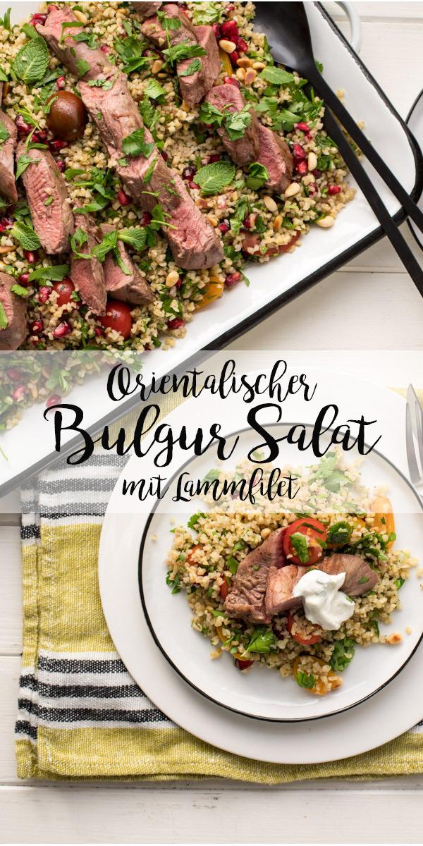 Lammfilet Rezept mit orientalischem Bulgur Salat