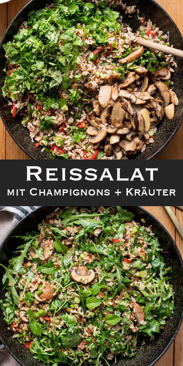 Bunter Reissalat mit Champignons und Kräuter Rezept
