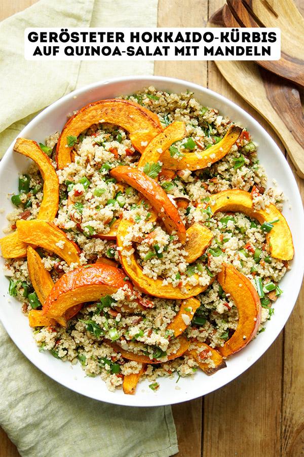 Gerösteter Hokkaido-Kürbis auf Quinoa-Salat mit Mandeln Rezept