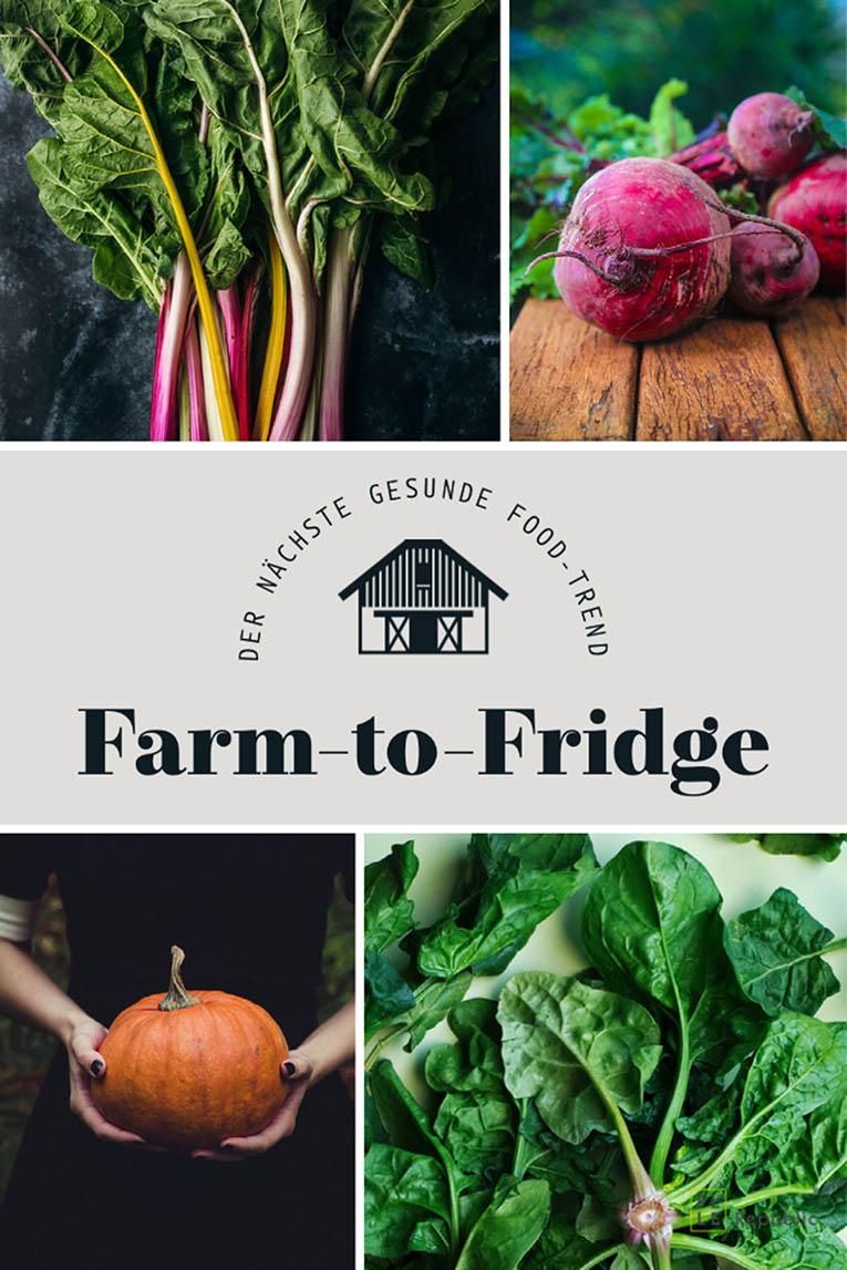 Farm-to-Fridge: Der nächste gesunde Food-Trend